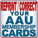 Reprint your AAU membership cards.